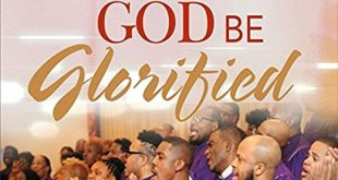 Northern Delaware Chapter GMWA Recording Choir Presents GOD BE GLORIFIED