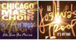Chicago Mass Choir leads label nominations with four Joshua's Troop receives nod for 'It's My Time'