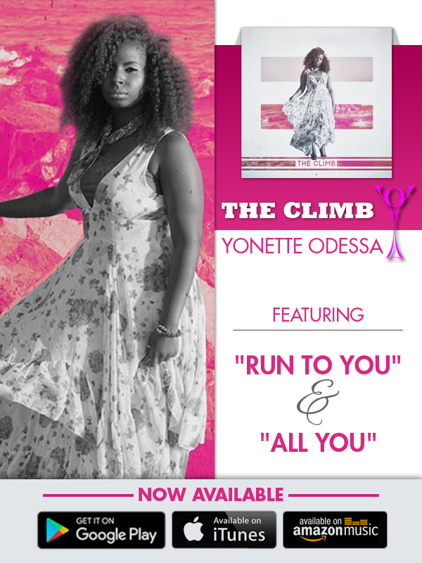 """THE CLIMB"" by Yonette Odessa - Available Everywhere Digitally !!!"
