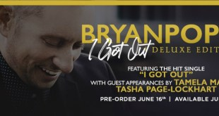 Bryan Popin - I Got Out - Available July 21, 2017