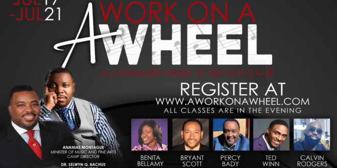 A Work On A Wheel Music Industry and Fine Arts Camp July 17-21 Free Registration