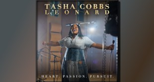 Tasha Cobbs Leonard - Heart. Passion. Pursuit