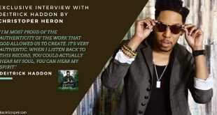 Interview - Deitrick Haddon 2017