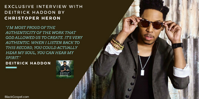 Deitrick Haddon discusses likes, proudest achievements & view from Hill City. | @DeitrickHaddon