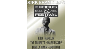 Kirk Franklin to Host Exodus Music & Arts Festival