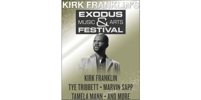 Kirk Franklin to Host Exodus Music & Arts Festival