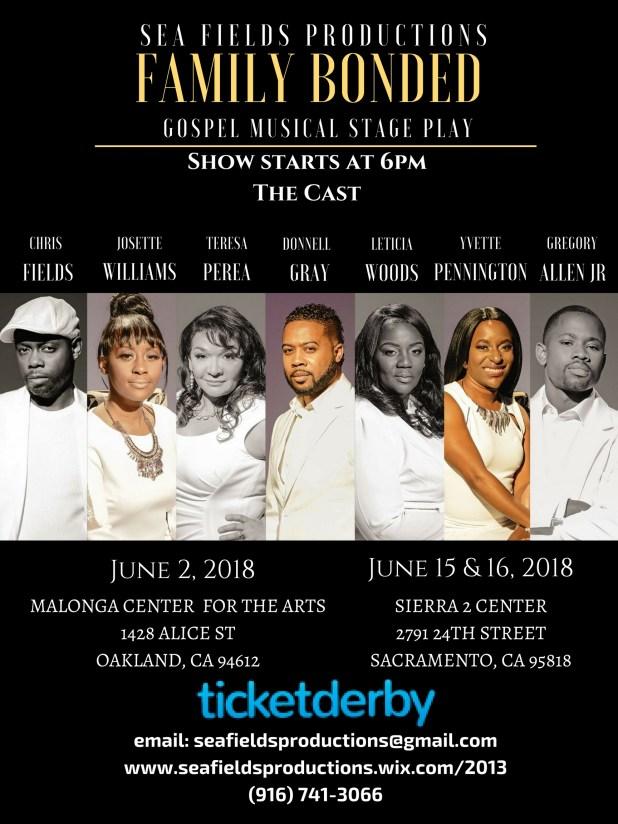Family Bonded Gospel Music Stage Play, June 2018, Oakland/Sacramento, California