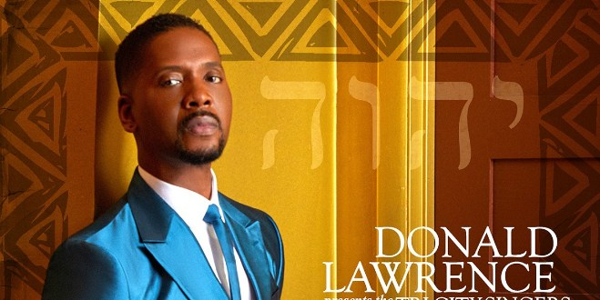 """Deliver Me (This Is My Exodus)"""" from Donald Lawrence Hits #1 on BillboardGospel Airplay Chart 