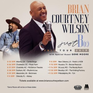 Brian Courtney Wilson - Just Be Tour 2019