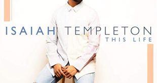 Isaiah Templeton - This Life