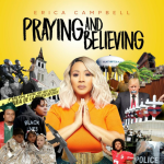 Praying and Believing by Ericca Campbell