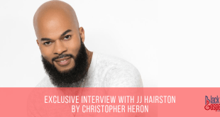 Exclusive Interview with JJ Hairston by Christopher Heron (2019)