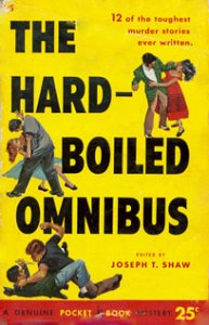 The Hard-Boiled Omnibus (1952 paperback)