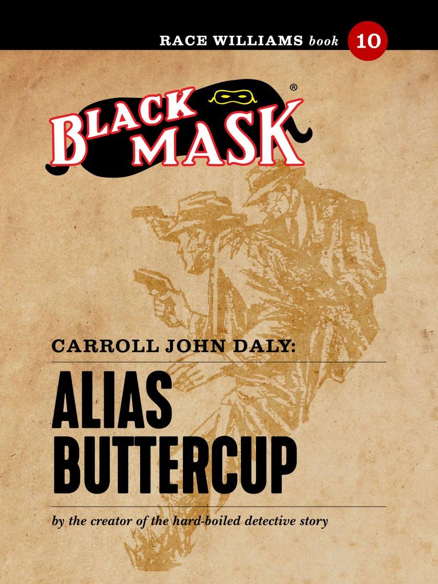 Race Williams #10: Alias Buttercup