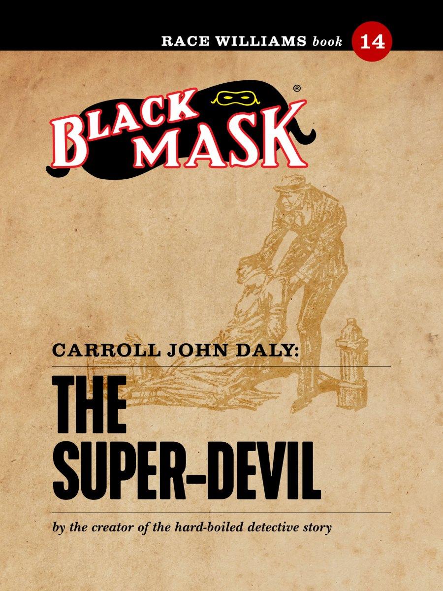 Race Williams #14: The Super-Devil