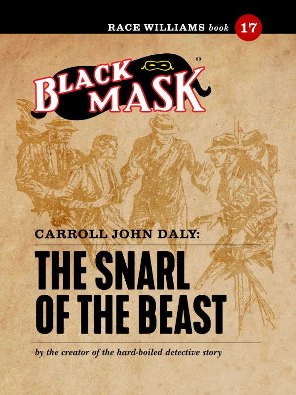 Race Williams #17: The Snarl of the Beast