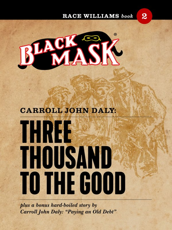 Race Williams #2: Three Thousand to the Good