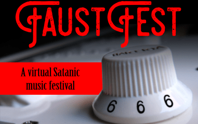 Episode 91 – FaustFest: A virtual Satanic music festival