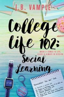 The College Life Series