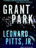 Grant Park by Leonard Pitts Jr.
