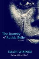 The Journey of Ruthie Belle by Imani Wisdom
