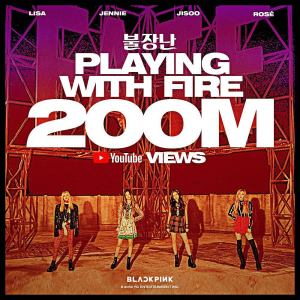 Blackpink Playing With Fire Surpass 200M Views