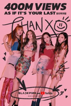 Poster BLACKPINK-As-If-It-is-Your-Last-400-Million-YouTube-Views
