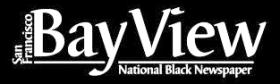 The San Francisco Bay View National Black Newspaper
