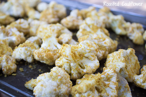 roasted vegetables - roasted cauliflower - nutritional yeast recipes - easy vegan recipes - vegan cooking