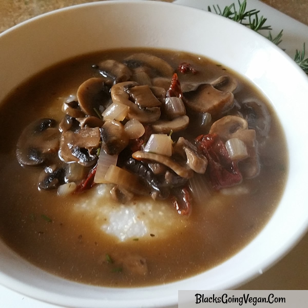 vegan grits and gravy with mushroom recipe