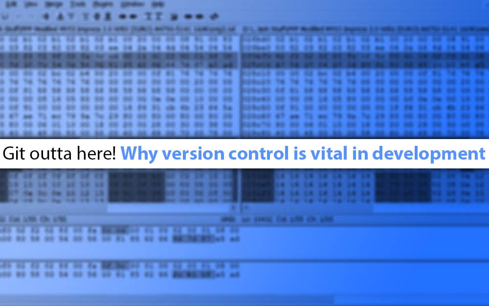 Git Outta here! Why Version Control is Vital in Development
