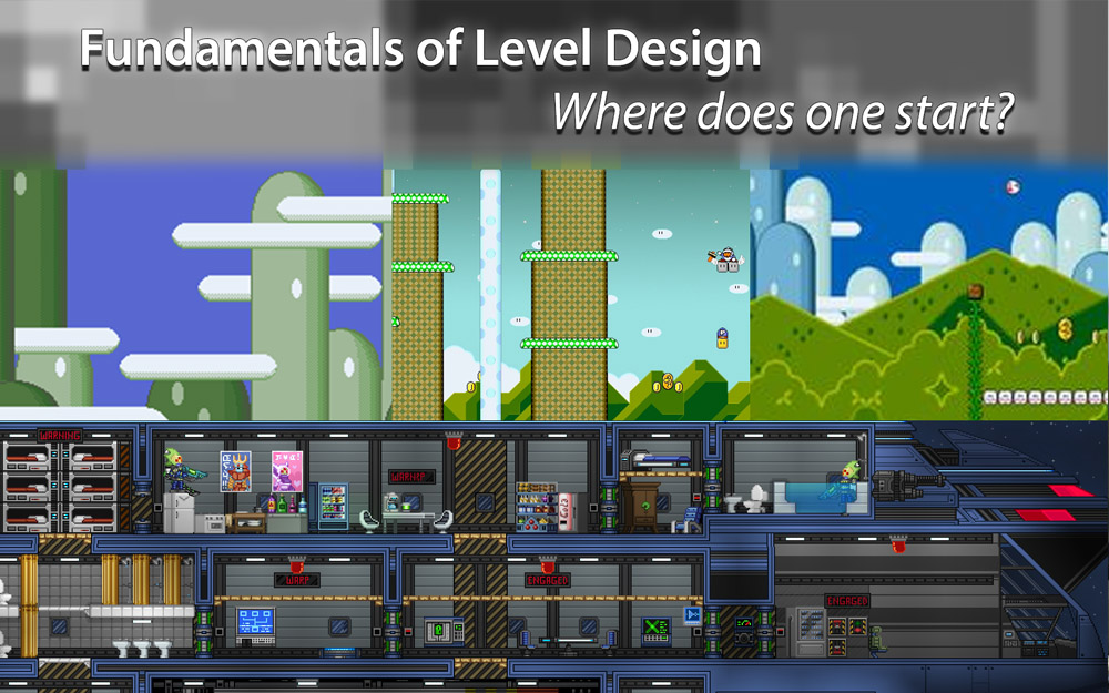 Fundamentals of Level Design: Where Does One start?