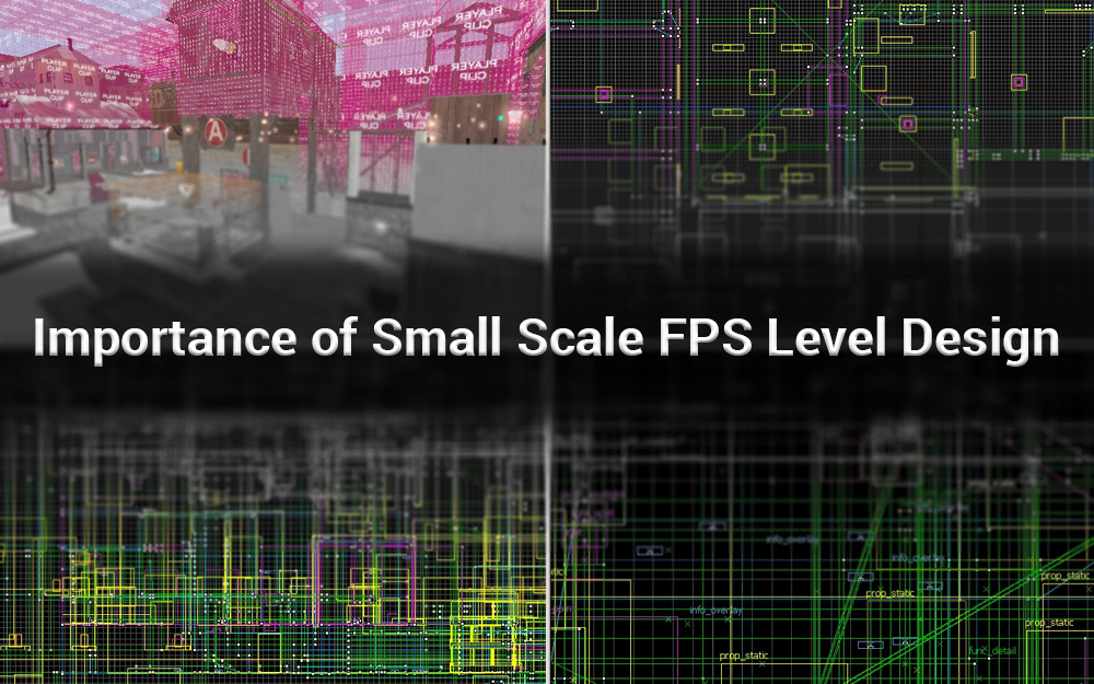 Importance of Small Scale FPS Level Design – Mainstream Development