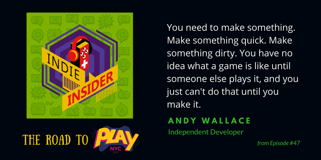 Indie Insider #47 – The Road to Play NYC, Week 3