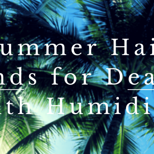 Summer Hair Trends for Dealing with Humidity 5