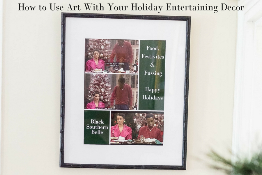 How to Use Art With Your Holiday Entertaining Decor Powered by Framebridge
