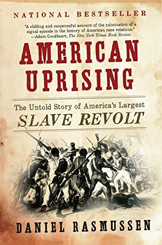American-Uprising-The-Untold-Story-of-Americas-Largest-Slave-Revolt Denmark Vesey Books To Add To Your Library
