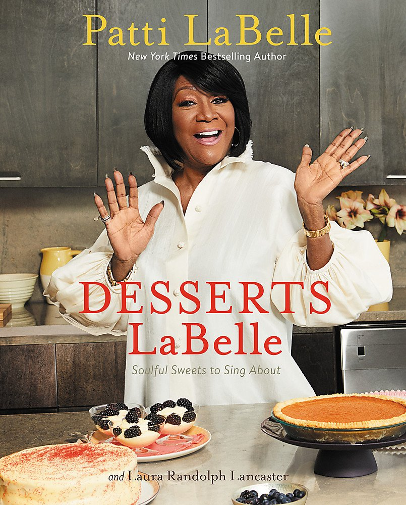 712Du962LPL Cookbooks by Patti LaBelle You Must Try