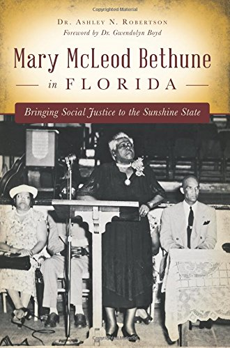 51ksHMvEG3L Florida Heritage:  Mary Mcleod Bethune Books to Add To Your Coffee Table