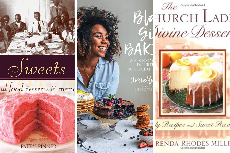 Black Food Heritage: African American  Cookbooks Desserts & Baking Edition
