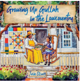 GROWING UP GULLAH IN THE LOWCOUNTRY (PAPERBACK)