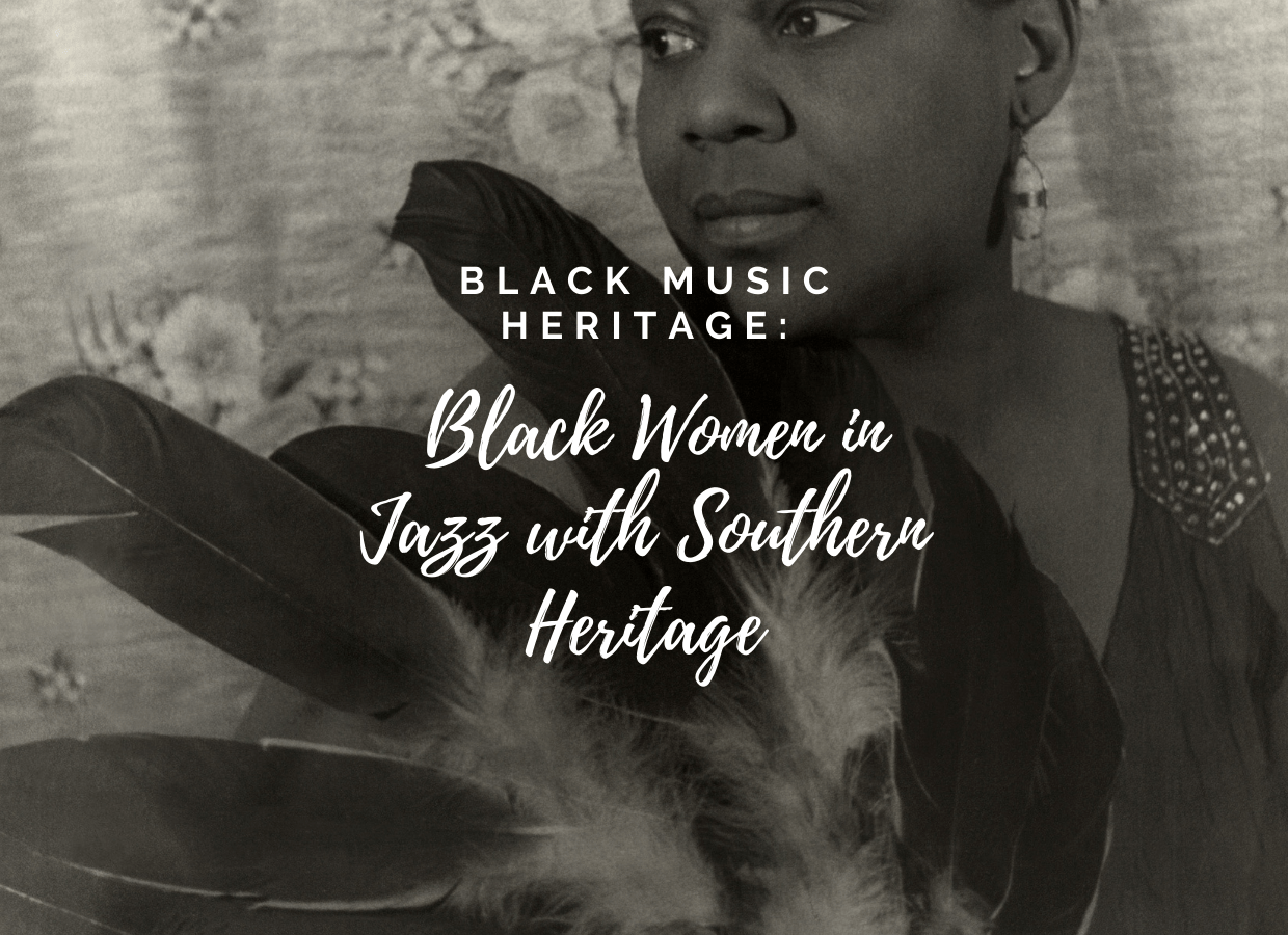 Black Music Heritage: Black Women in Jazz with Southern Heritage