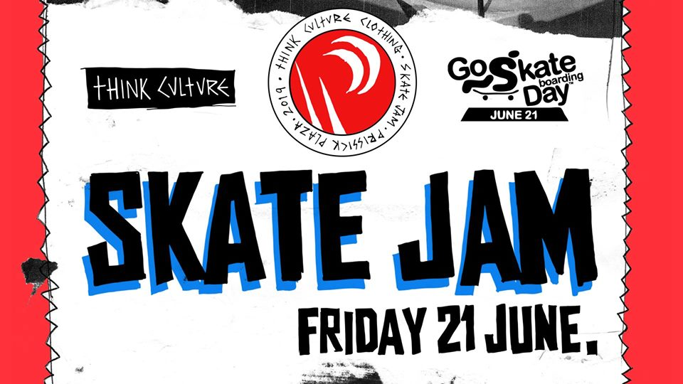 Think Culture Skate Jam | Friday 21st June @ Prissick Plaza
