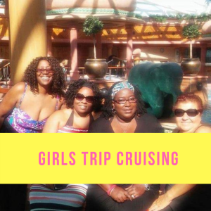 Girls Trip Cruising