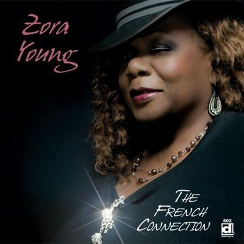 Black to the Music - 2009 a - Zora Young - The French Connection (with Bobby Dirninger)