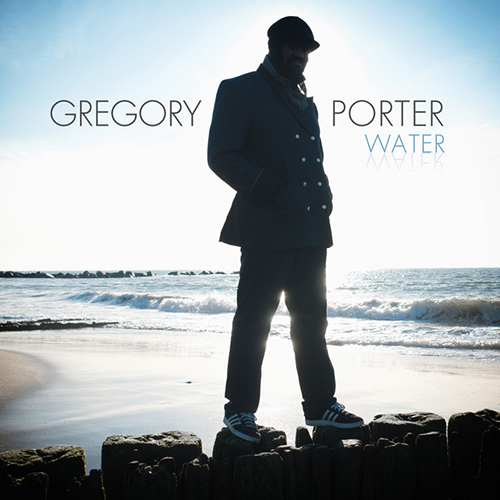 Black to the Music - Gregory Porter - 2010 - Water