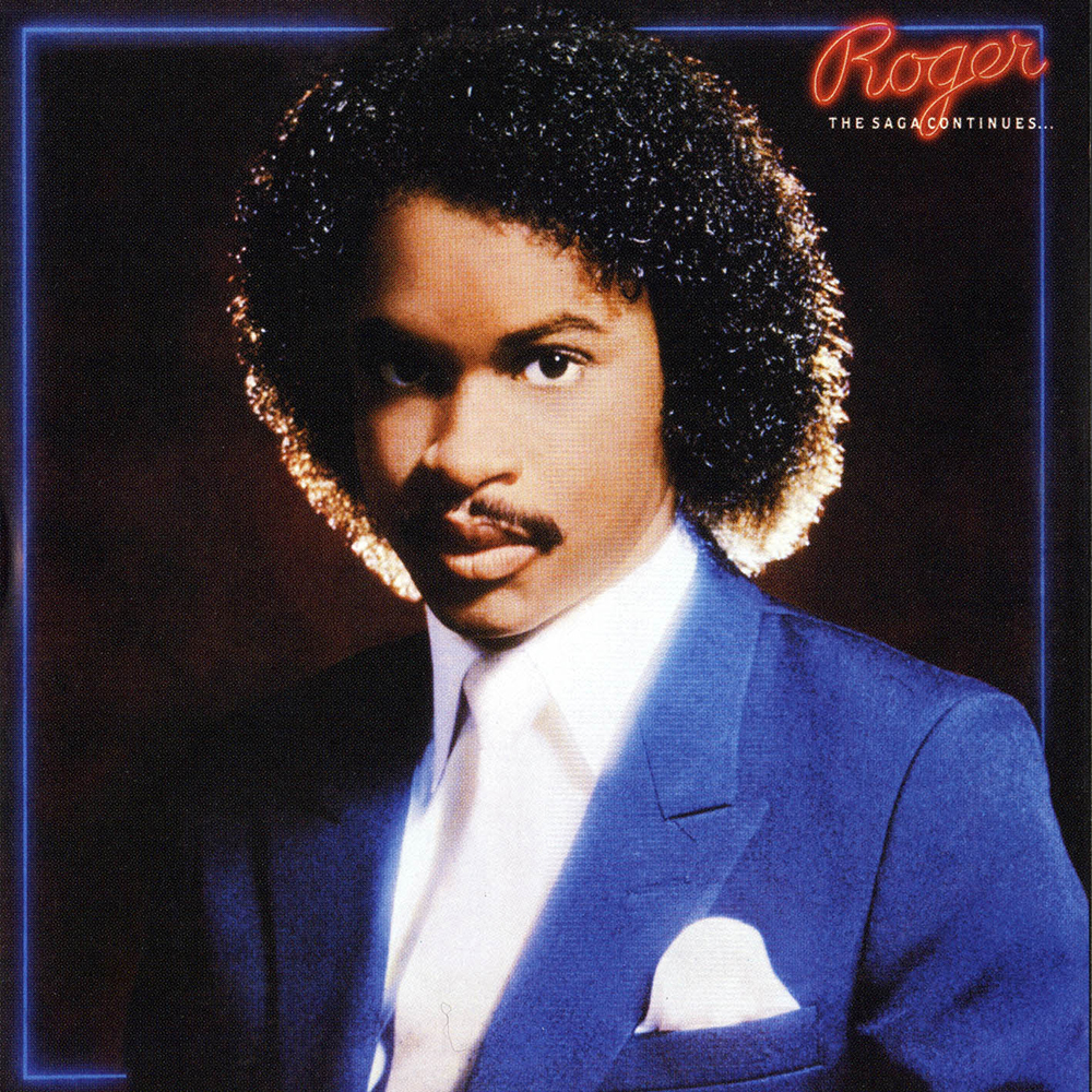Black to the Music - 09 Roger Troutman 1984 - The Saga Continues