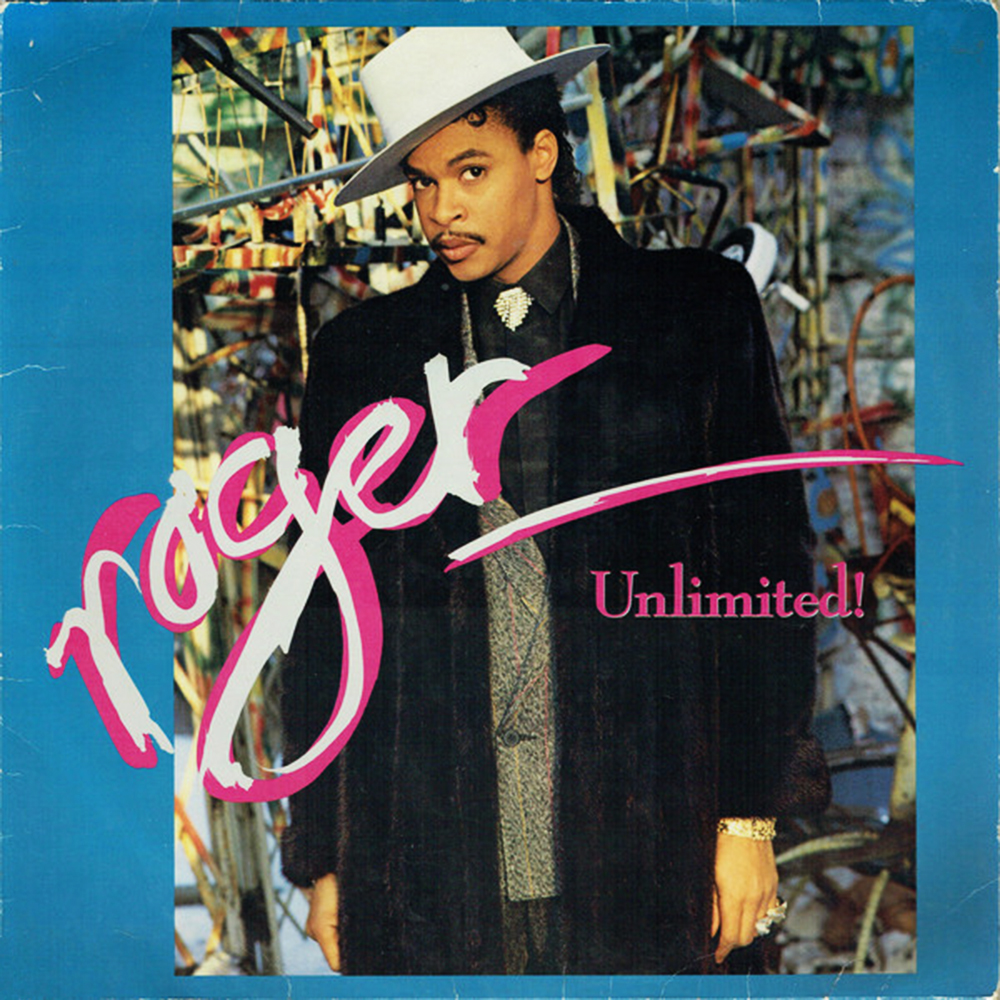 Black to the Music - 10 Roger Troutman 1987 - Unlimited