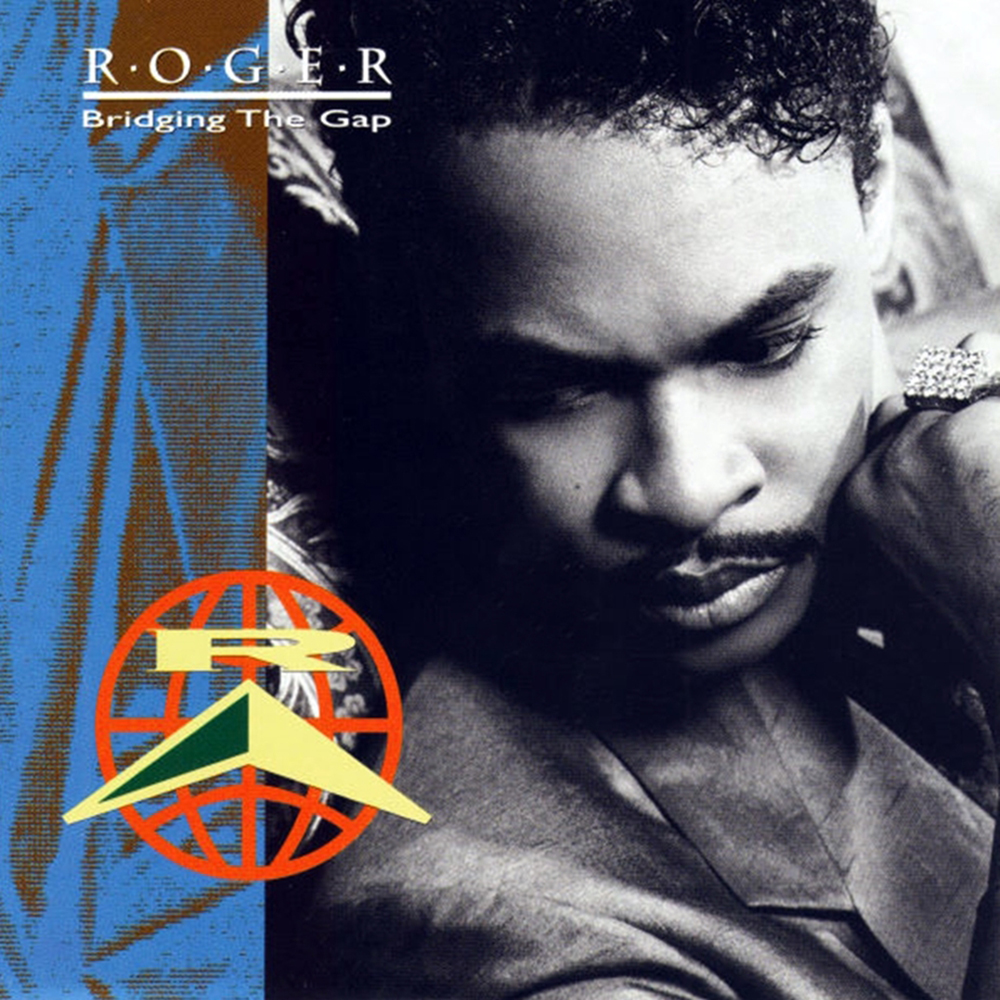 Black to the Music - 11 Roger Troutman 1991 - Bridging The Gap