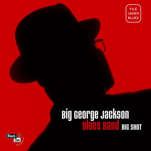 Black to the Music - Big George Jackson - 2001 - Big Shot